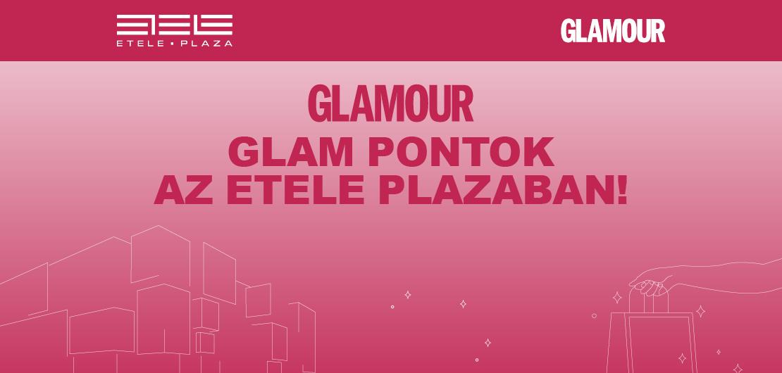 Glamour-napok az Etele Plaza-ban